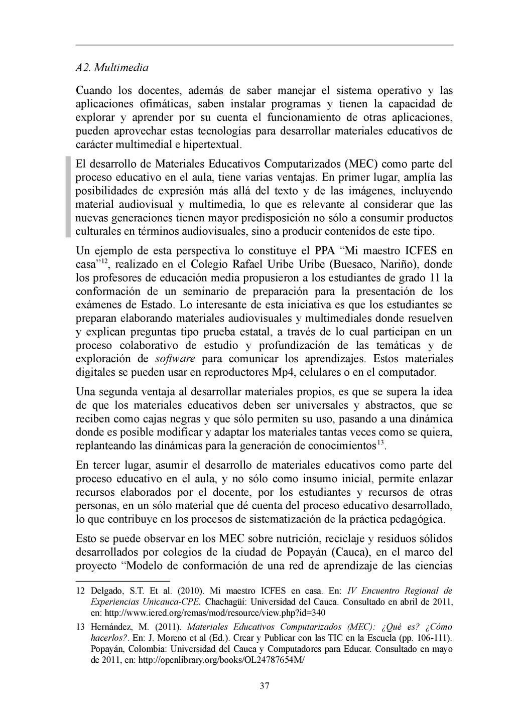 A2. Multimedia Cuando los docentes, además de s...