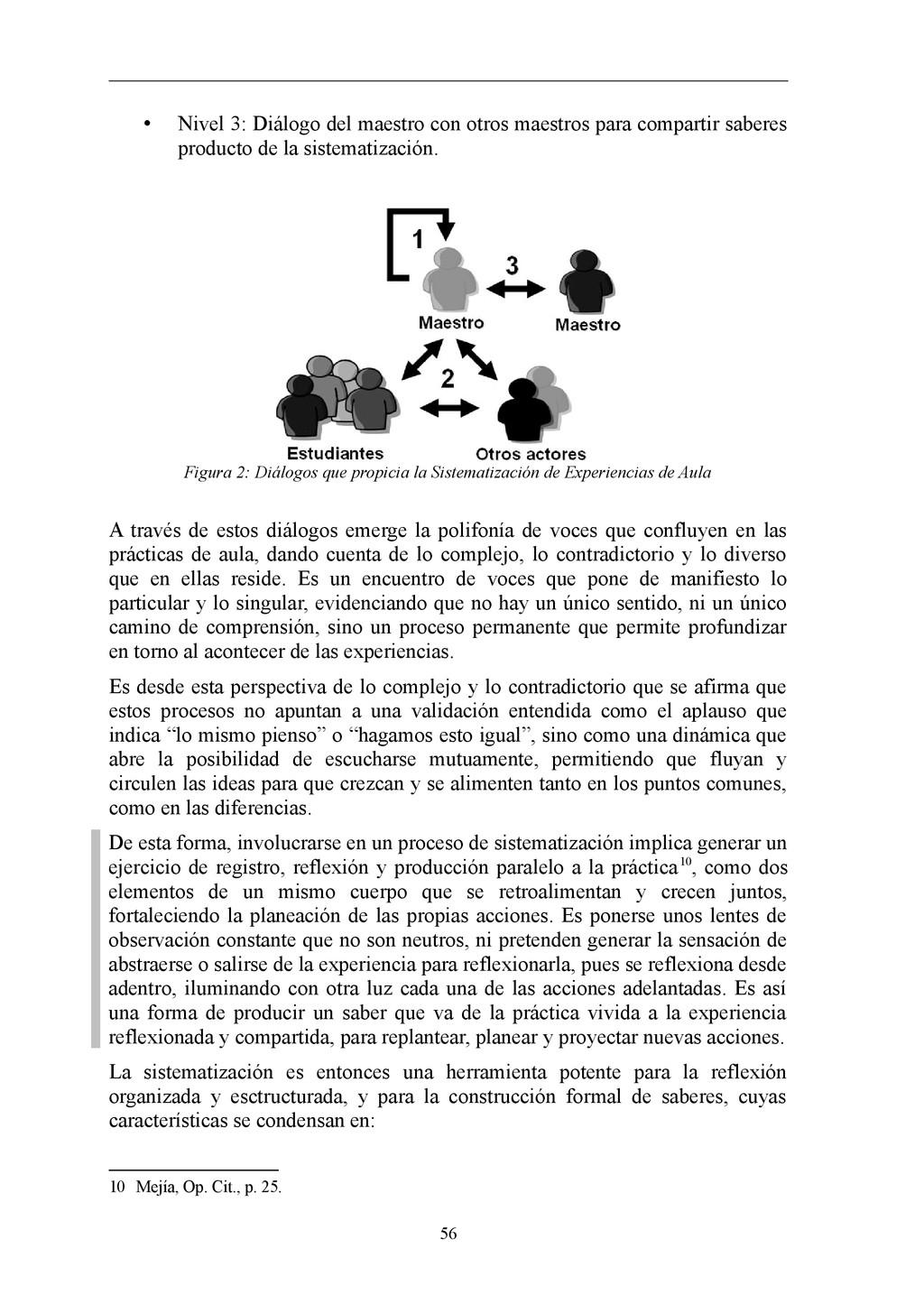 • Nivel 3: Diálogo del maestro con otros maestr...