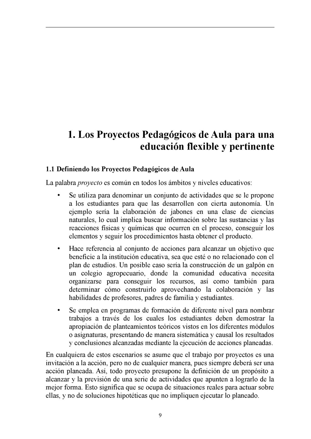 1. Los Proyectos Pedagógicos de Aula para una e...