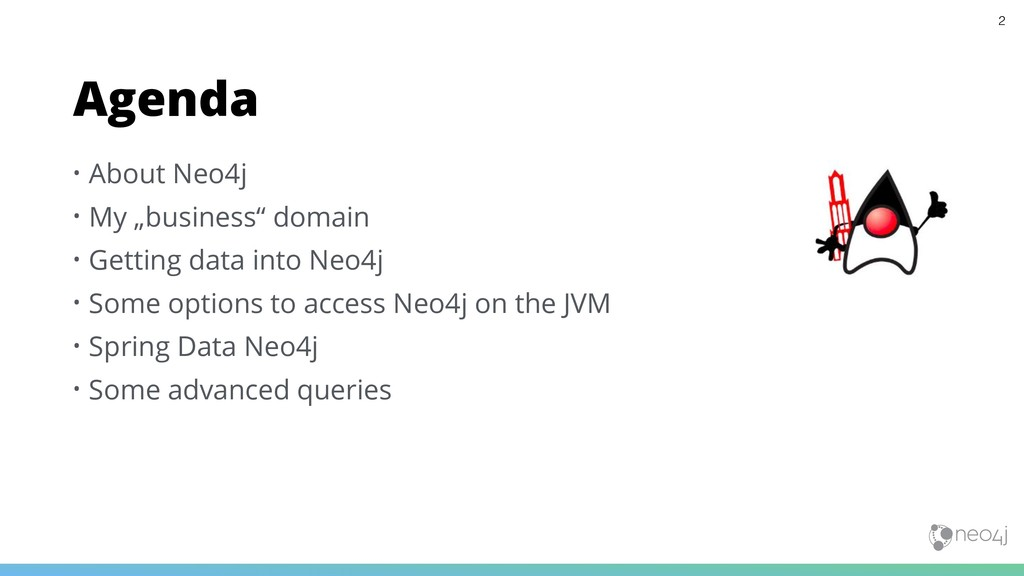 "• About Neo4j • My ""business"" domain • Getting ..."