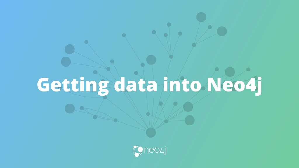 Getting data into Neo4j