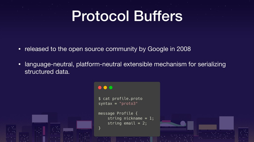Protocol Buffers • released to the open source ...