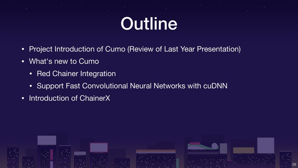 Outline • Project Introduction of Cumo (Review ...