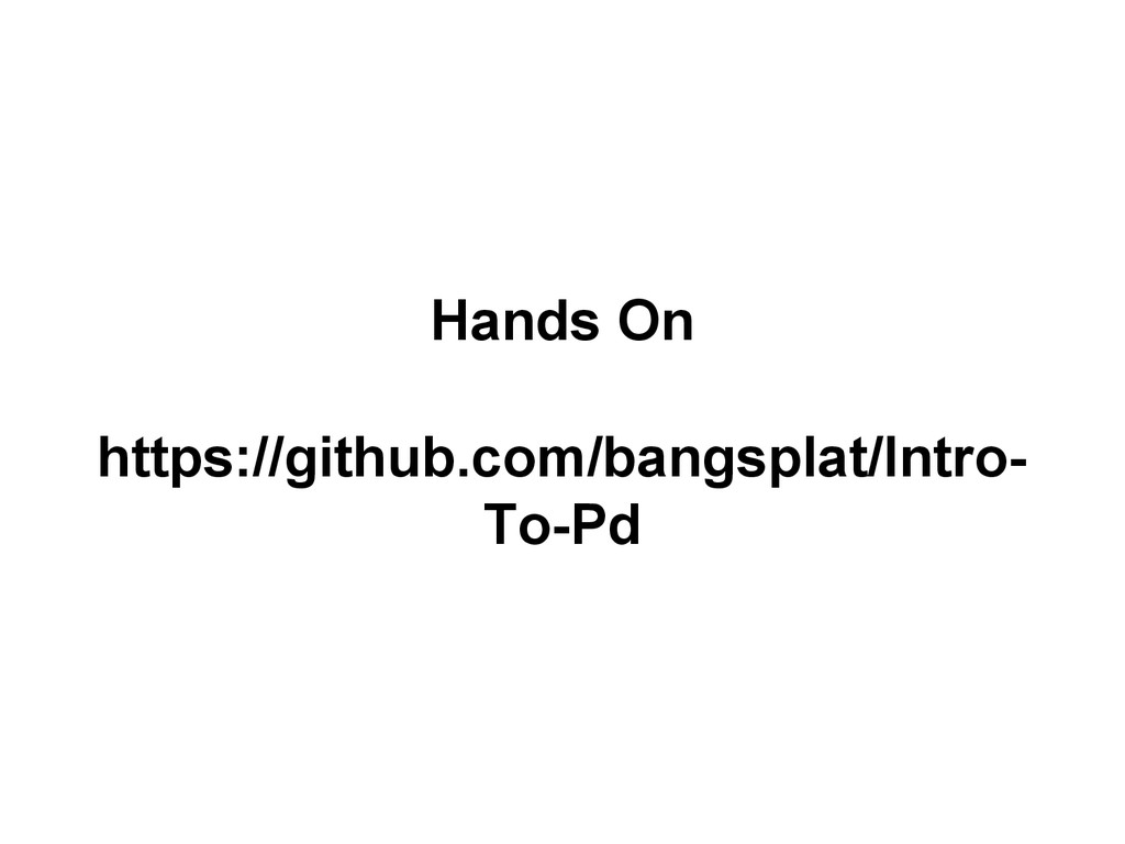 Hands On https://github.com/bangsplat/Intro- To...