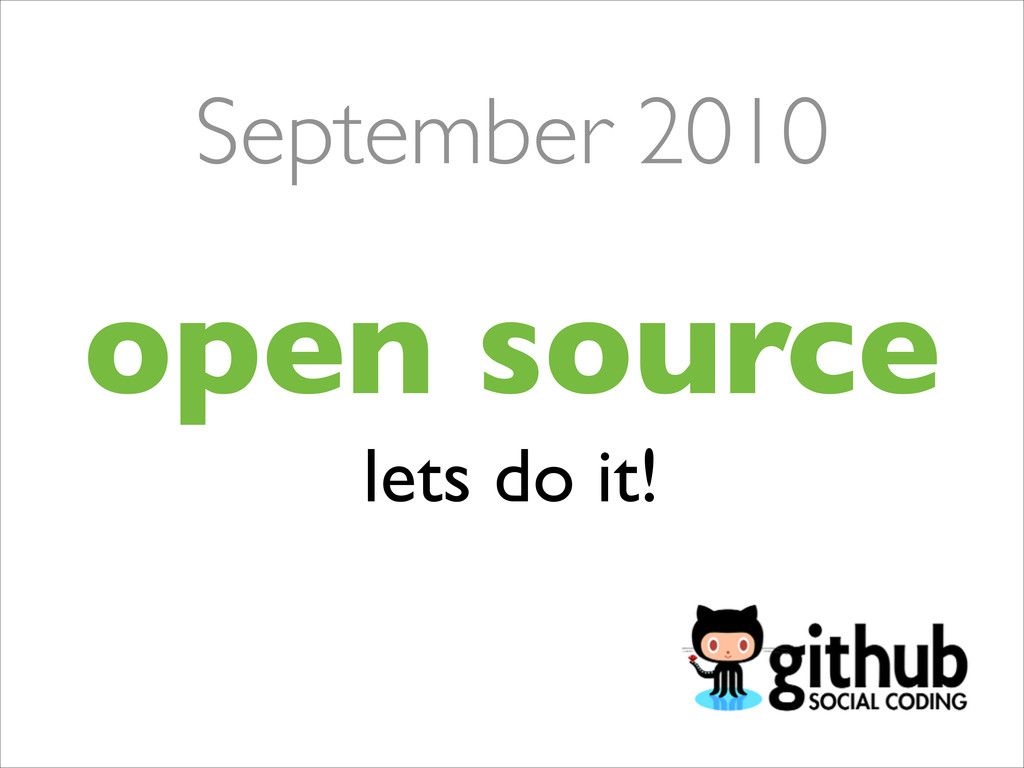 open source lets do it! September 2010