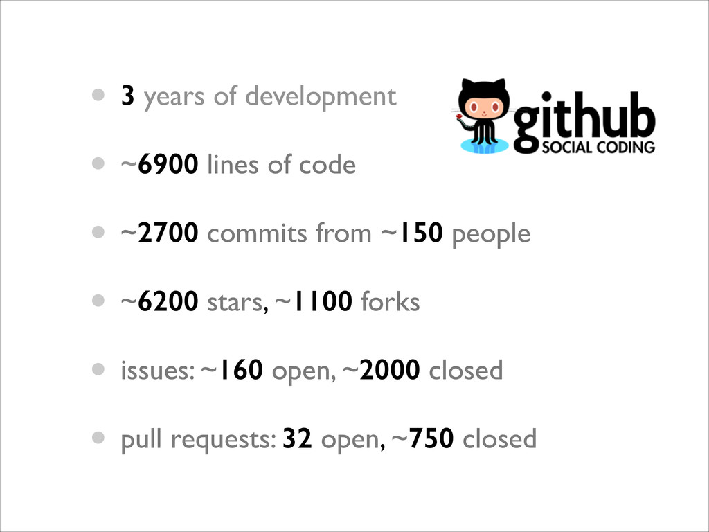 • 3 years of development	 