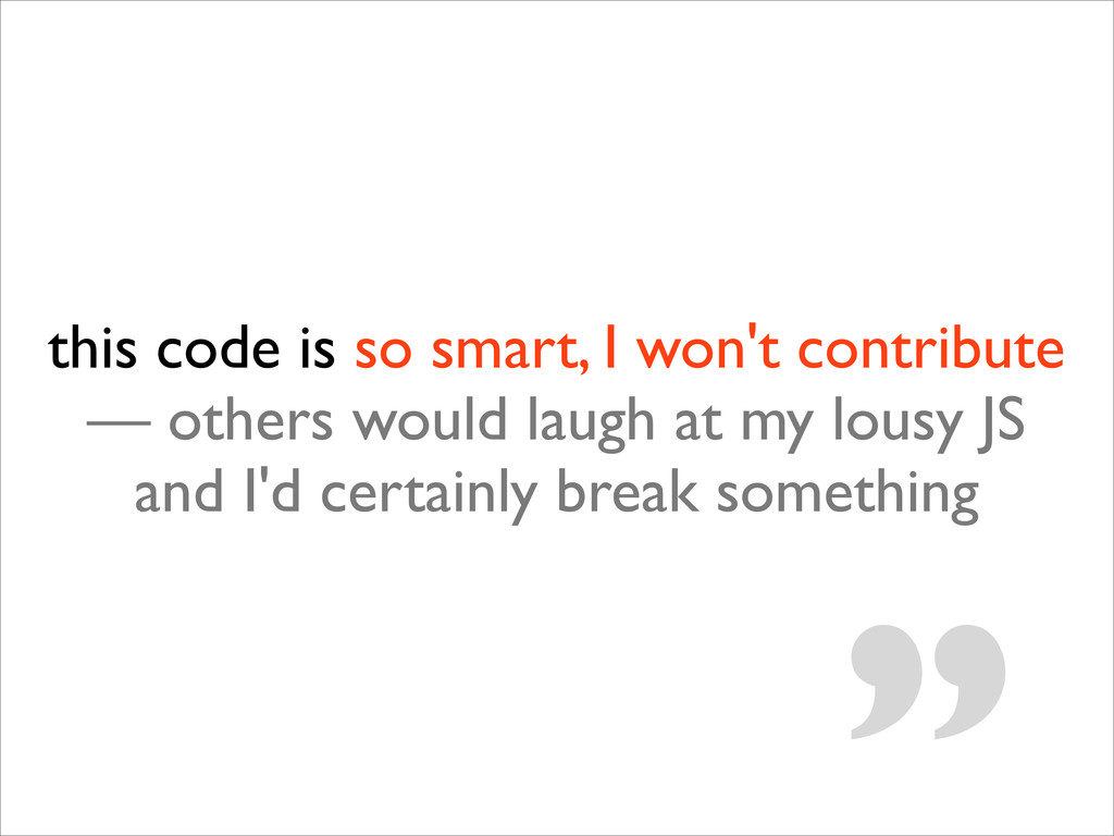 this code is so smart, I won't contribute — oth...