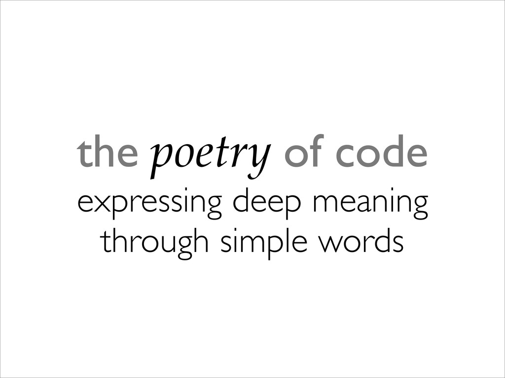 the poetry of code expressing deep meaning th...