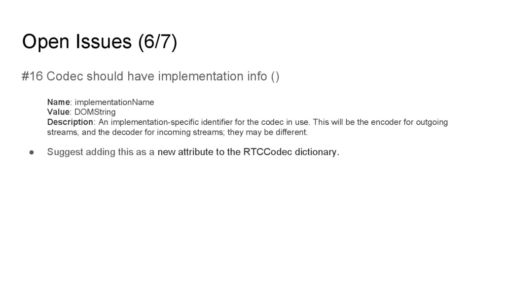 Open Issues (6/7) #16 Codec should have impleme...