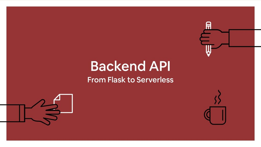 Backend API From Flask to Serverless