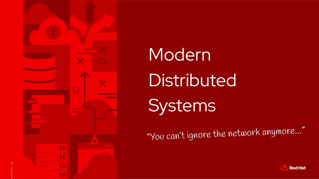 """4 Modern Distributed Systems """"You can't ignore ..."""