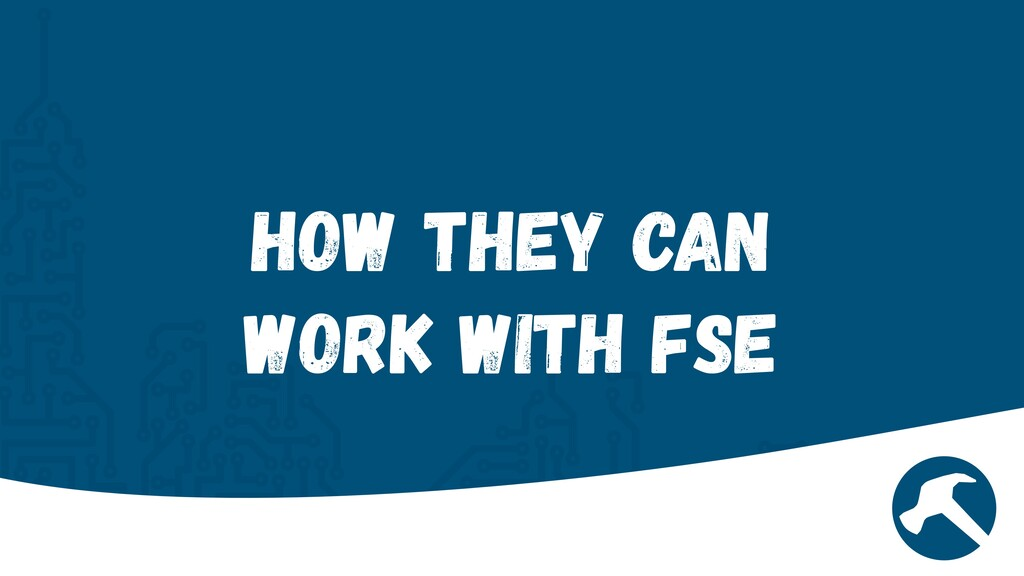 How they can work with FSE