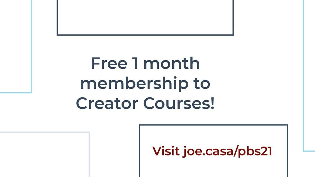 Free 1 month membership to Creator Courses! Vis...
