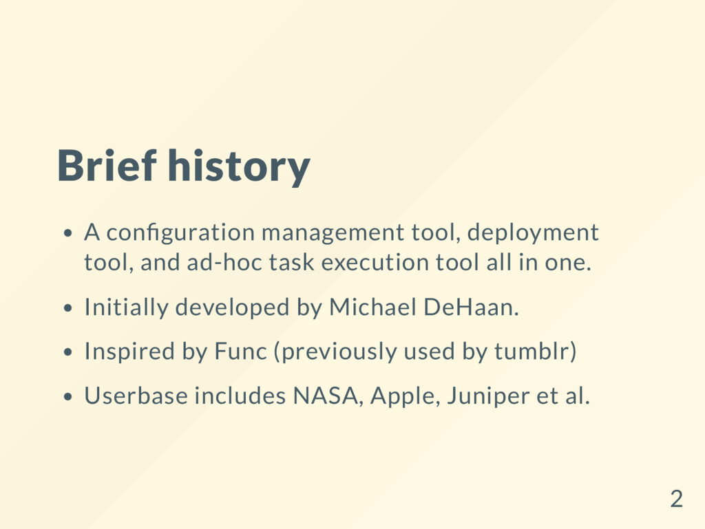 Brief history A con guration management tool, d...