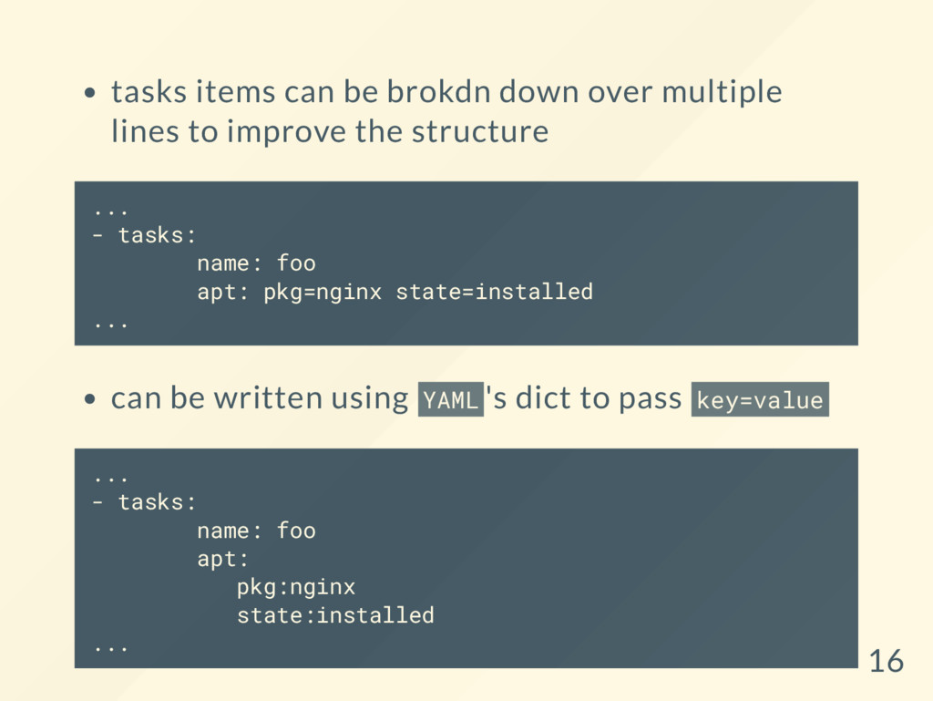 tasks items can be brokdn down over multiple li...