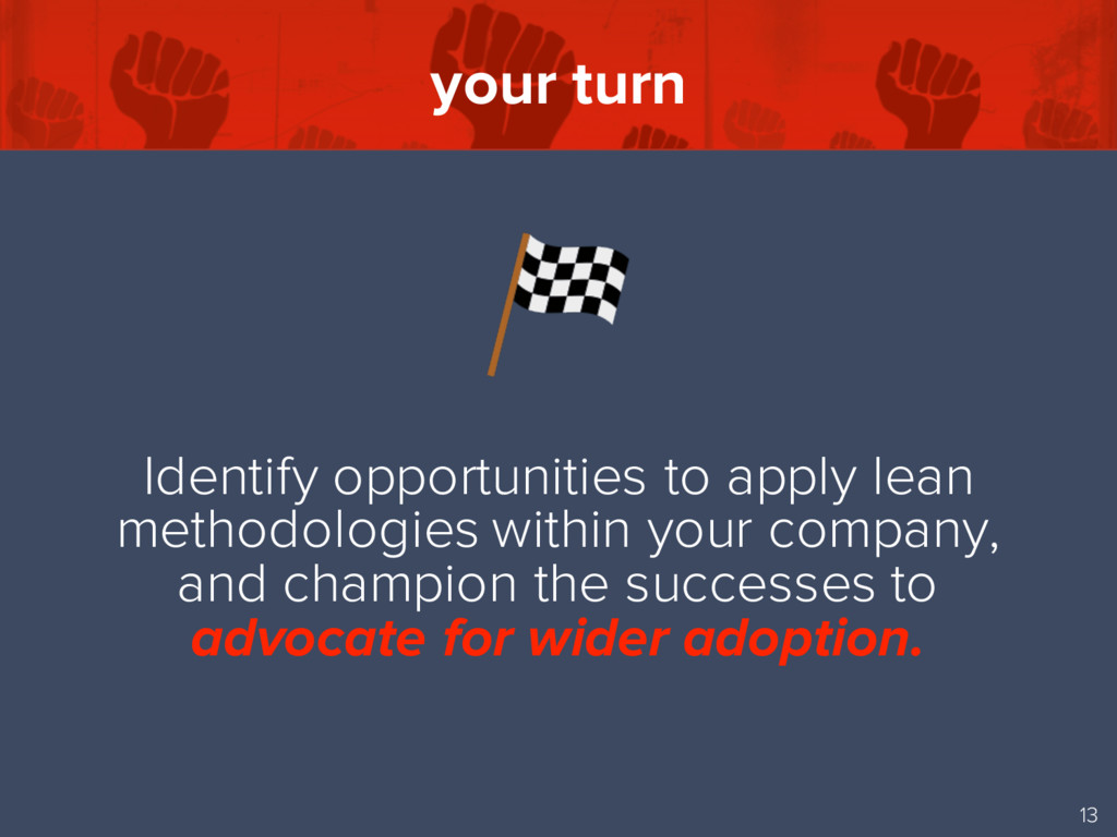 your turn 13 Identify opportunities to apply le...