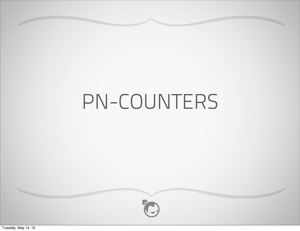 PN-COUNTERS Tuesday, May 14, 13
