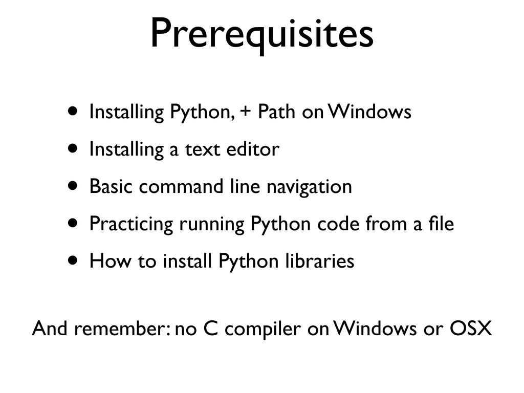 • Installing Python, + Path on Windows • Instal...