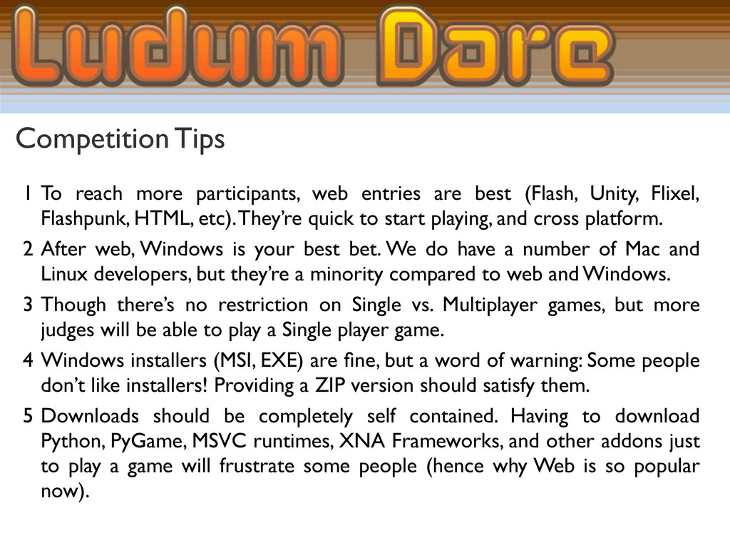 Competition Tips 1 To reach more participants, ...