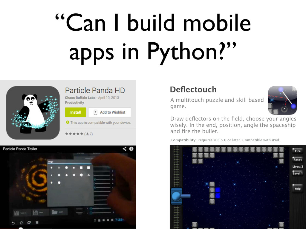 """""""Can I build mobile apps in Python?"""" Deflectouch..."""