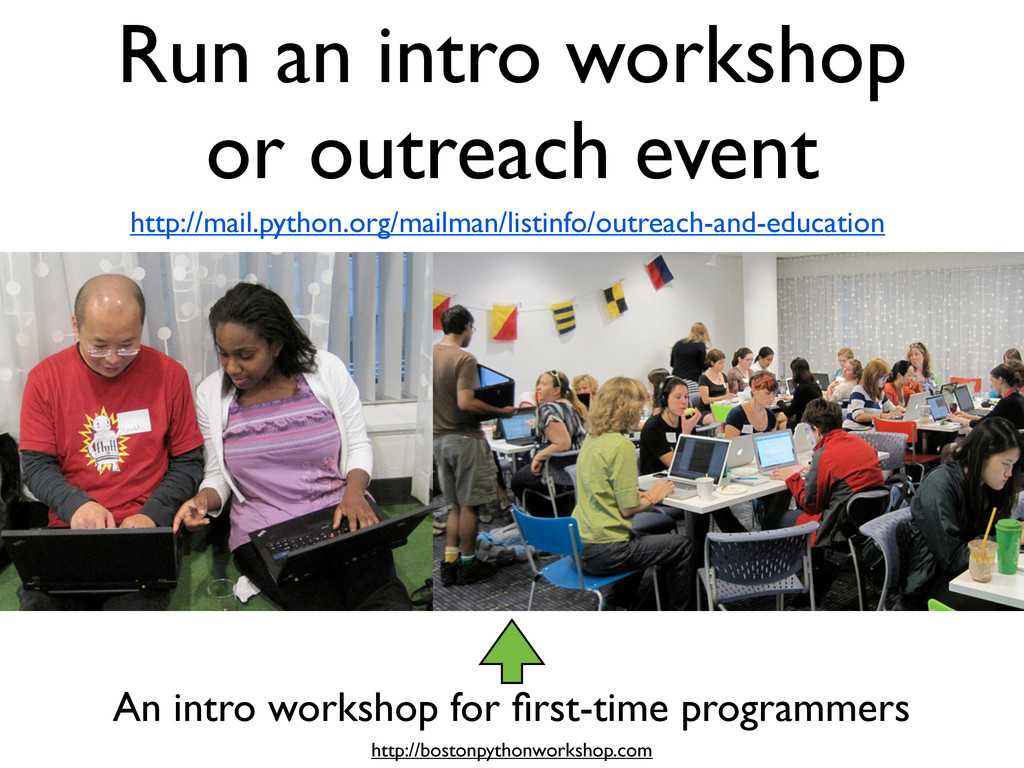 Run an intro workshop or outreach event http://...