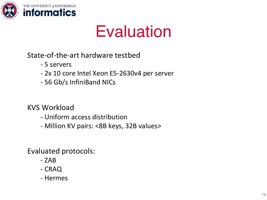 Evaluation 78 State-of-the-art hardware testbed...