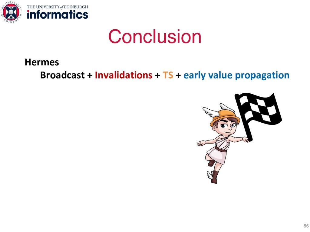 Hermes Broadcast + Invalidations + TS + early v...