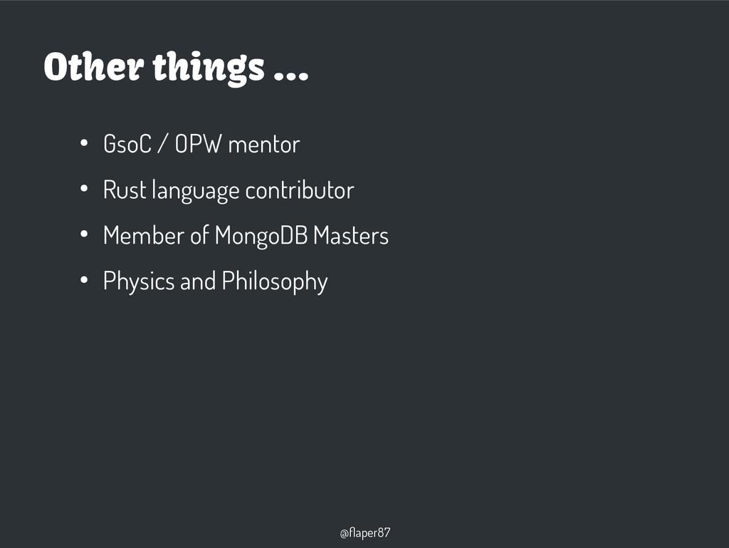 @flaper87 ● GsoC / OPW mentor ● Rust language c...