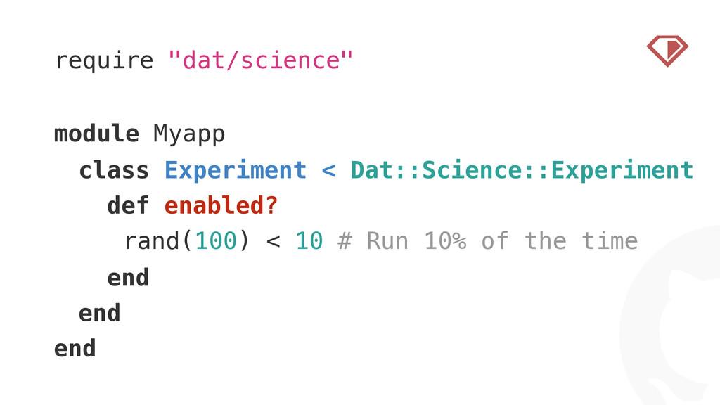 "! require ""dat/science"" ! module Myapp class Ex..."