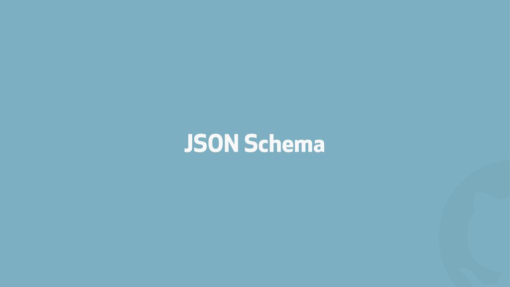 ! JSON Schema