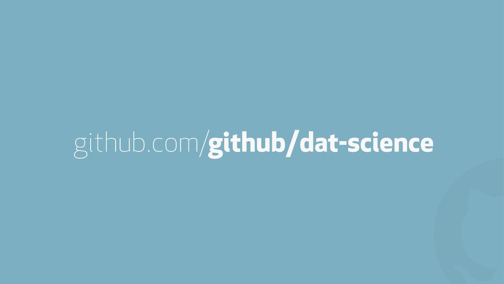 ! github/dat-science github.com/