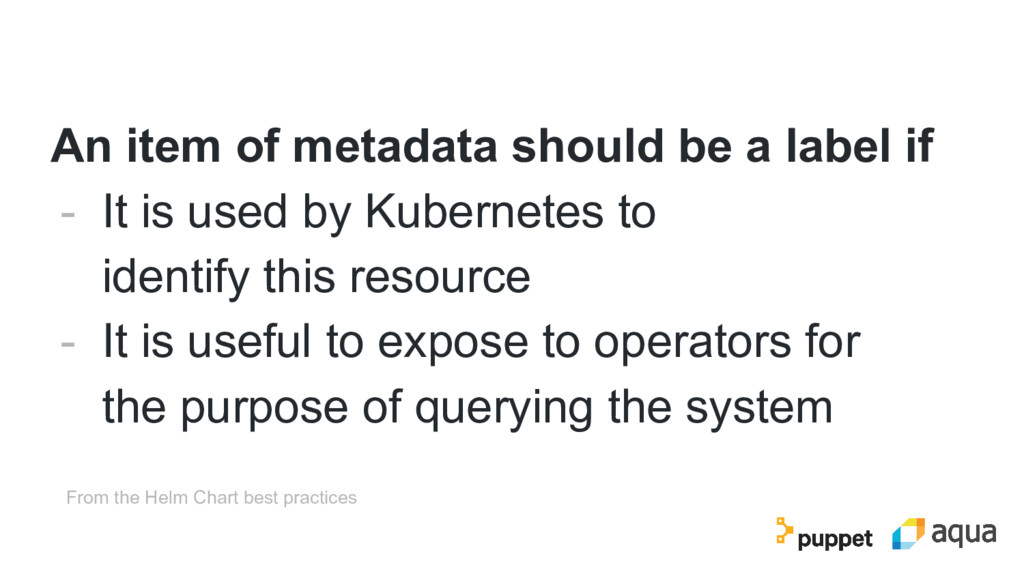 An item of metadata should be a label if - It i...