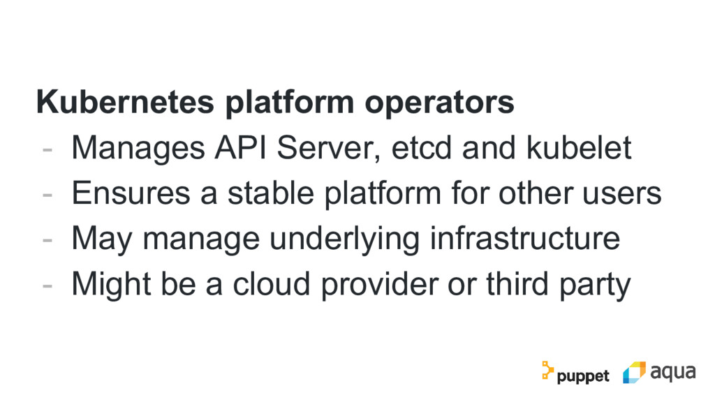 Kubernetes platform operators - Manages API Ser...