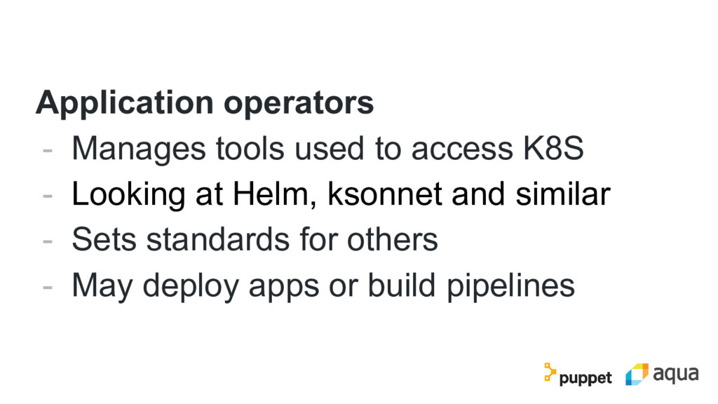 Application operators - Manages tools used to a...