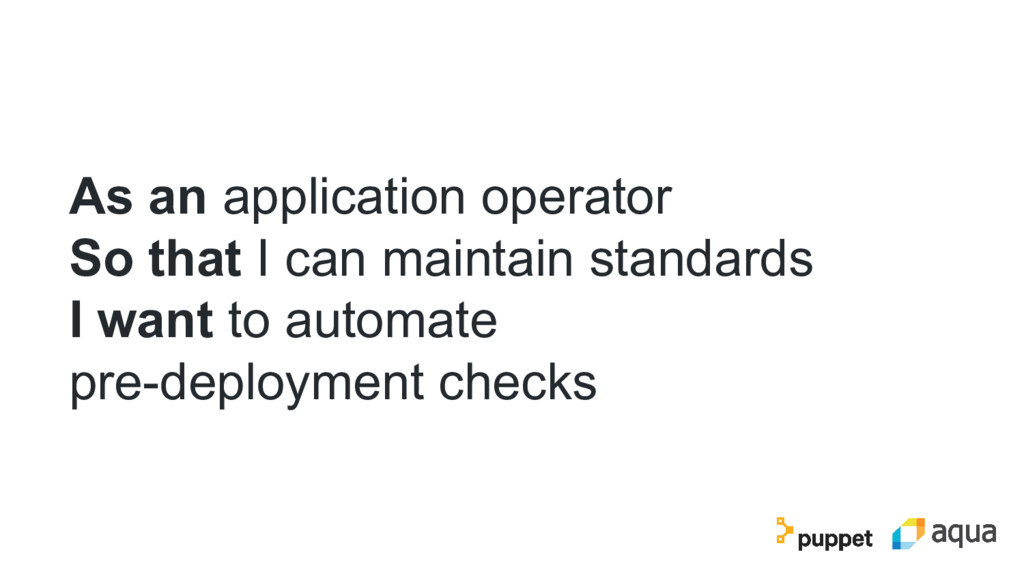 As an application operator So that I can mainta...