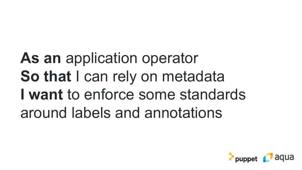As an application operator So that I can rely o...