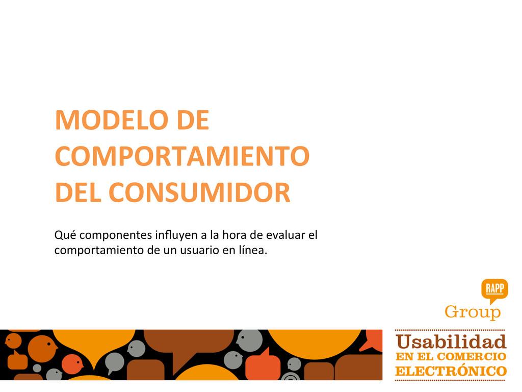 MODELO DE  COMPORTAMIENTO  DEL CONS...