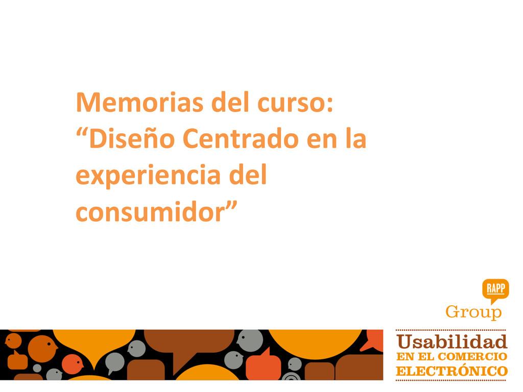 """Memorias del curso:  """"Diseño Centra..."""