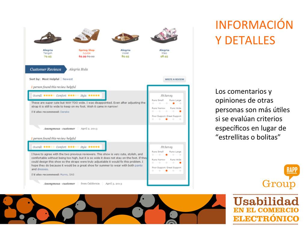 INFORMACIÓN   Y DETALLES  Los co...
