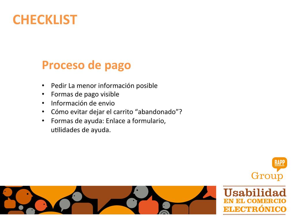CHECKLIST  Proceso de pago    •...