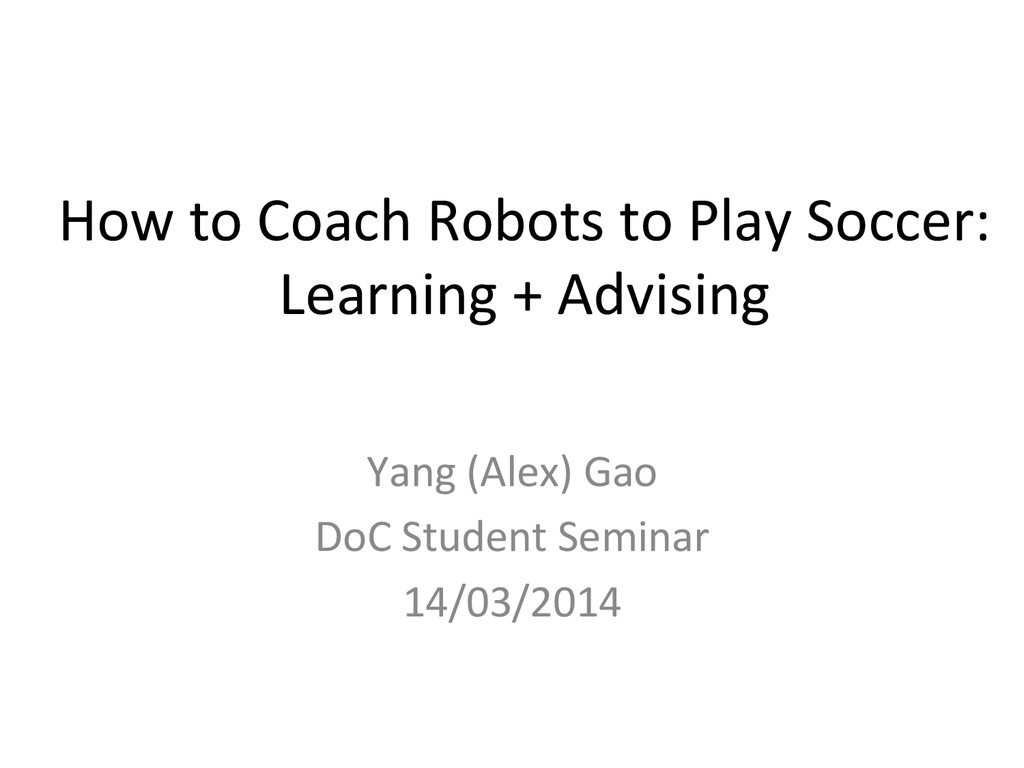 How to Coach Robots to Play S...