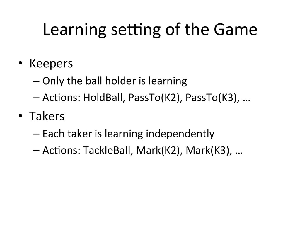 Learning seWng of the Game • Keepe...