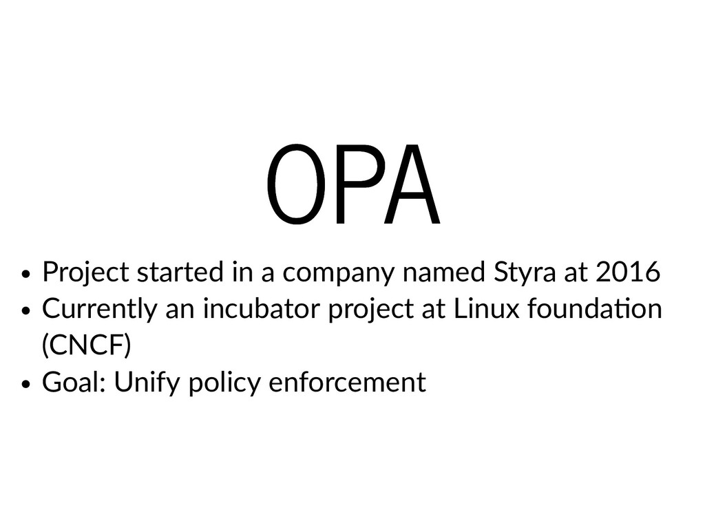 OPA OPA Project started in a company named Styr...