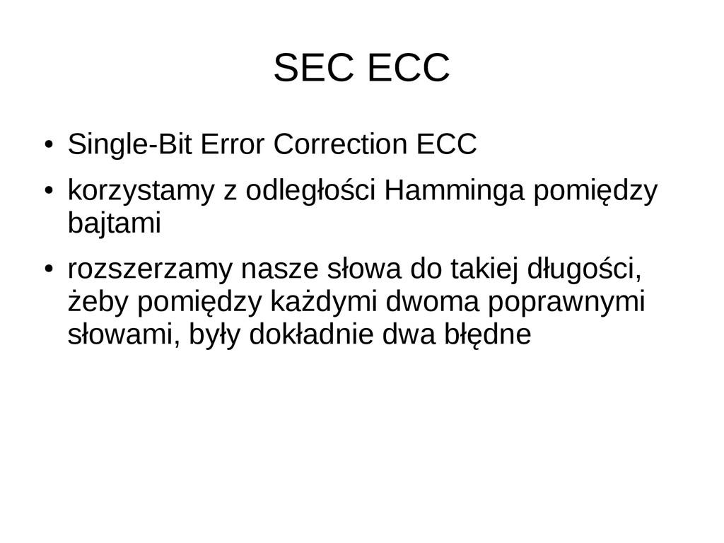 SEC ECC ● Single-Bit Error Correction ECC ● kor...