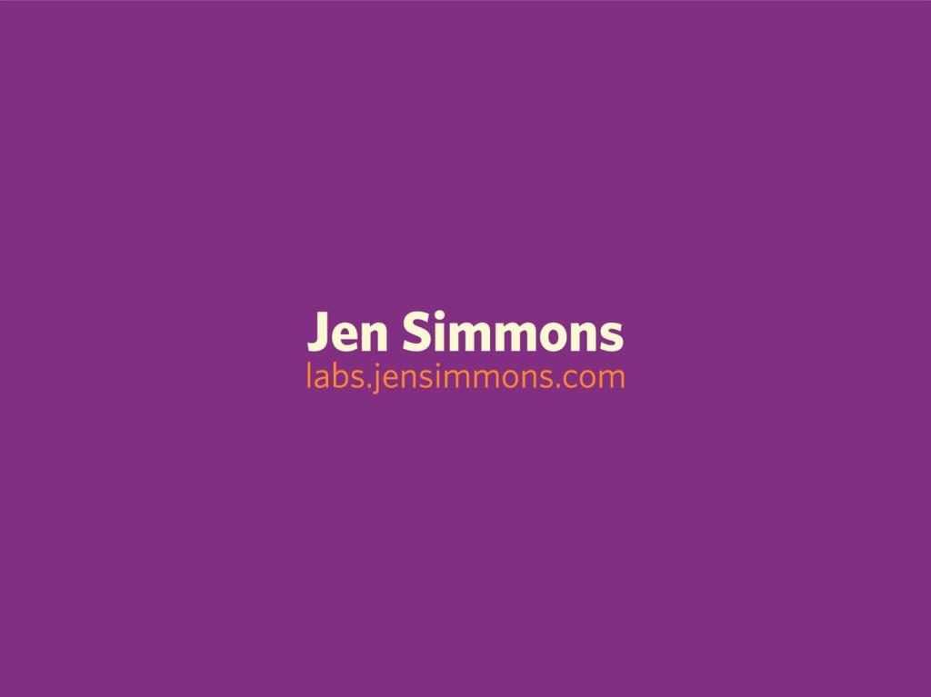 Jen Simmons labs.jensimmons.com