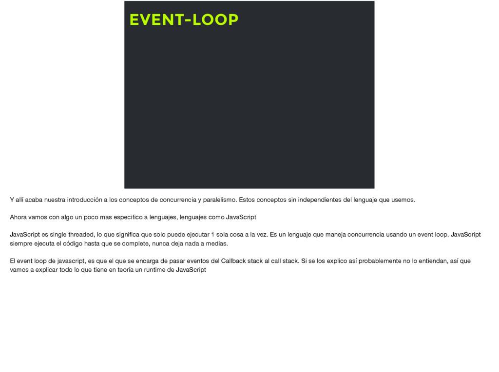 EVENT-LOOP Y allí acaba nuestra introducción a ...