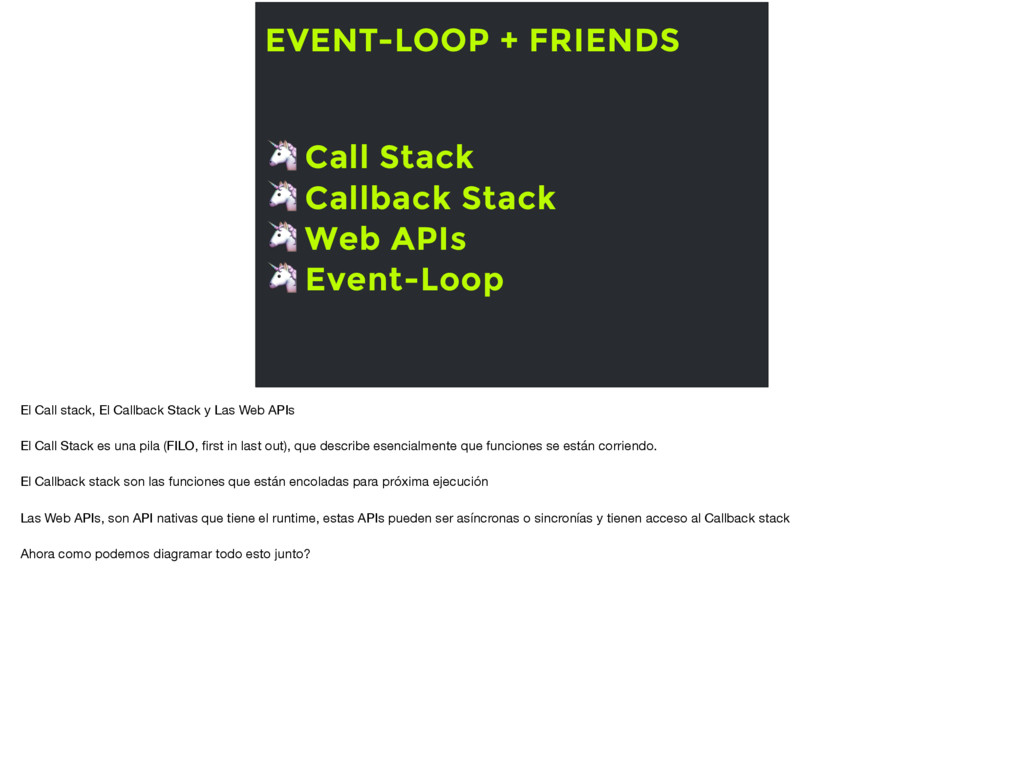 EVENT-LOOP + FRIENDS  Call Stack  Callback Stac...