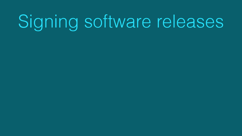 Signing software releases