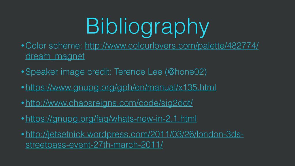 Bibliography • Color scheme: http://www.colourl...