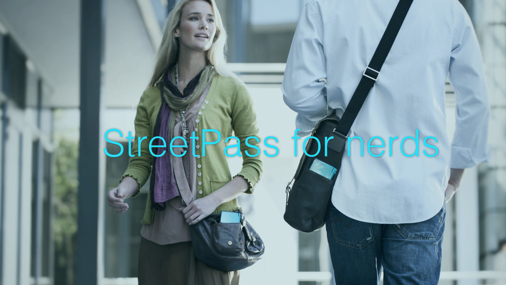 StreetPass for nerds